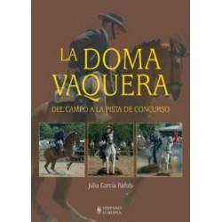 LIBRO LA DOMA VAQUERA DEL CAMPO A LA PISTA DE CONCURSO