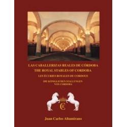LIBRO LAS CABALLERIZAS REALES DE CORDOBA