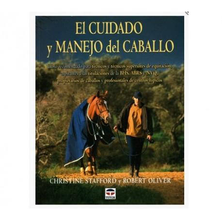 LIBRO EL CUIDADO Y MANEJO DE EL CABALLO