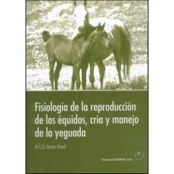 LIBRO FISIOLOGÍA DE LA REPRODUCCIÓN DE LOS ÉQUIDOS, CRÍA Y MANEJ