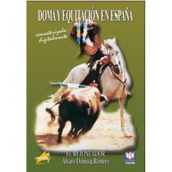 DVD DOMA Y EQUITACIÓN EN ESPAÑA EL REJONEADOR ÁLVARO DOMECQ ROME