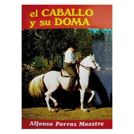 LIBRO EL CABALLO Y SU DOMA